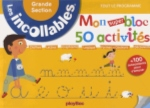 INCOLLABLES - MON SUPER BLOC 50 ACTIVITES GRANDE SECTION
